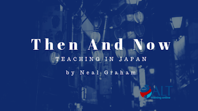 Read more about the article Then And Now: Teaching In Japan by Neal Graham
