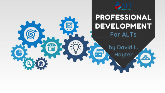 Read more about the article Professional Development For ALTs by David L. Hayter