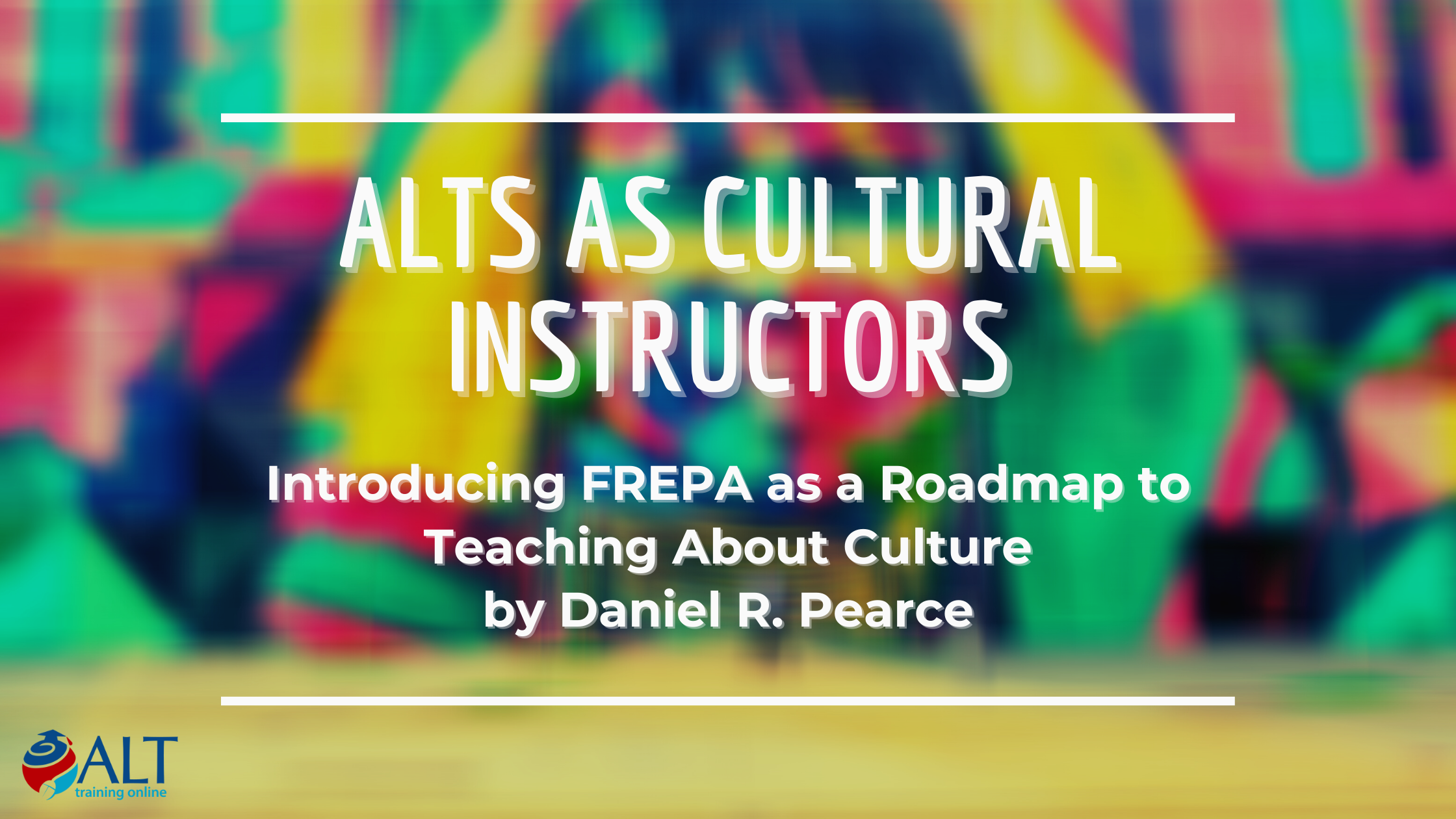 Read more about the article ALTs as Cultural Instructors: Introducing FREPA as a Roadmap to Teaching About Culture by Daniel R. Pearce