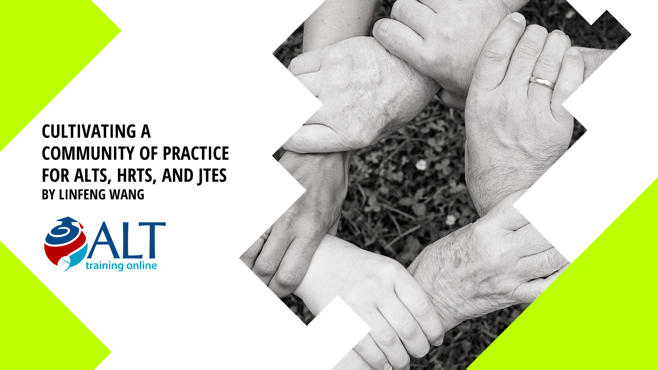 Read more about the article Cultivating a Community of Practice for ALTs, HRTs, and JTEs